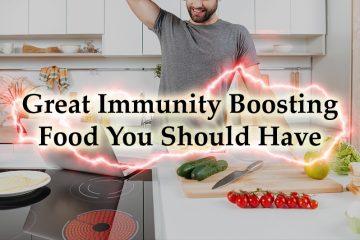 Boosting Food You Should Have